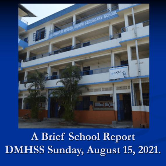 A Brief School Report DMHSS Sunday, Aug 15 2021